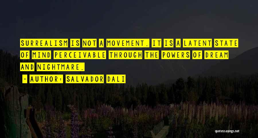 Latent Quotes By Salvador Dali