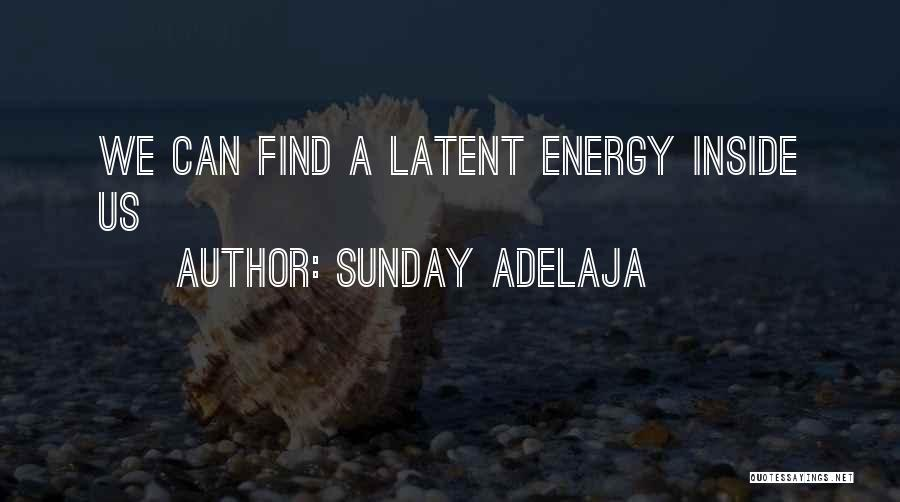 Latent Quotes By Sunday Adelaja