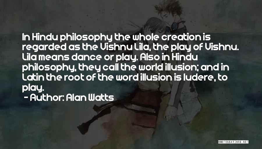 Latin Dance Quotes By Alan Watts