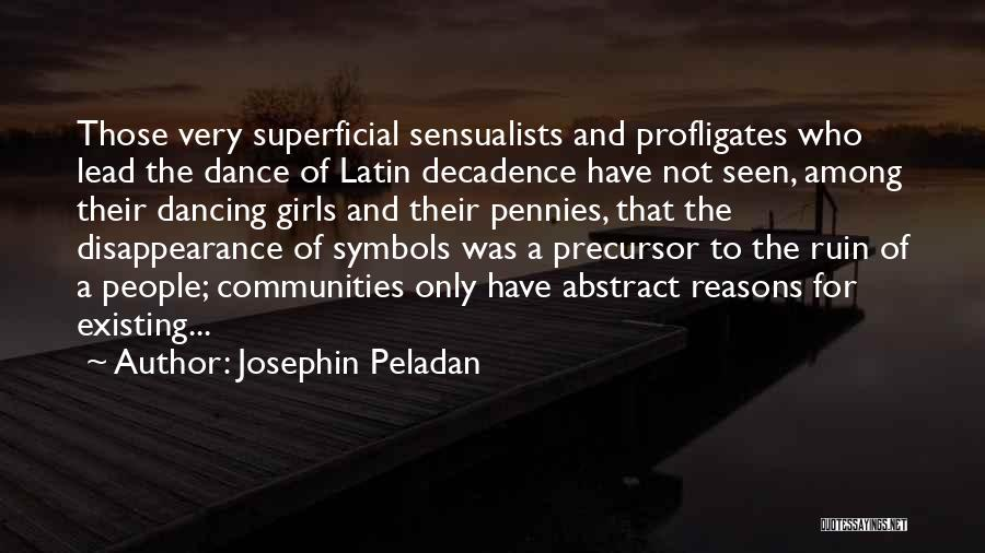Latin Dance Quotes By Josephin Peladan