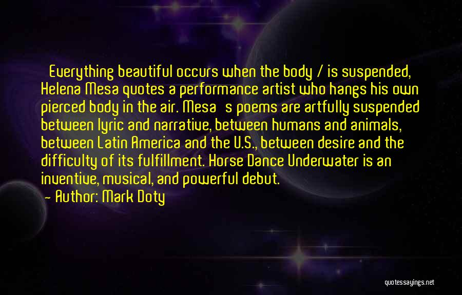 Latin Dance Quotes By Mark Doty