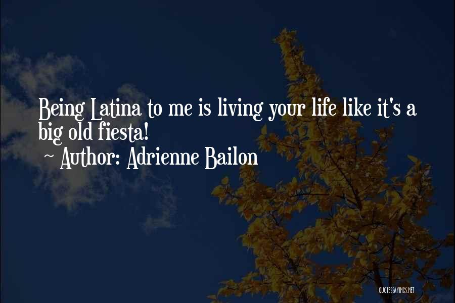 Latina Quotes By Adrienne Bailon