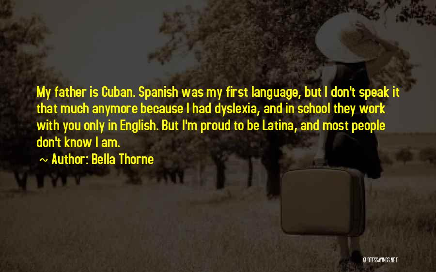 Latina Quotes By Bella Thorne