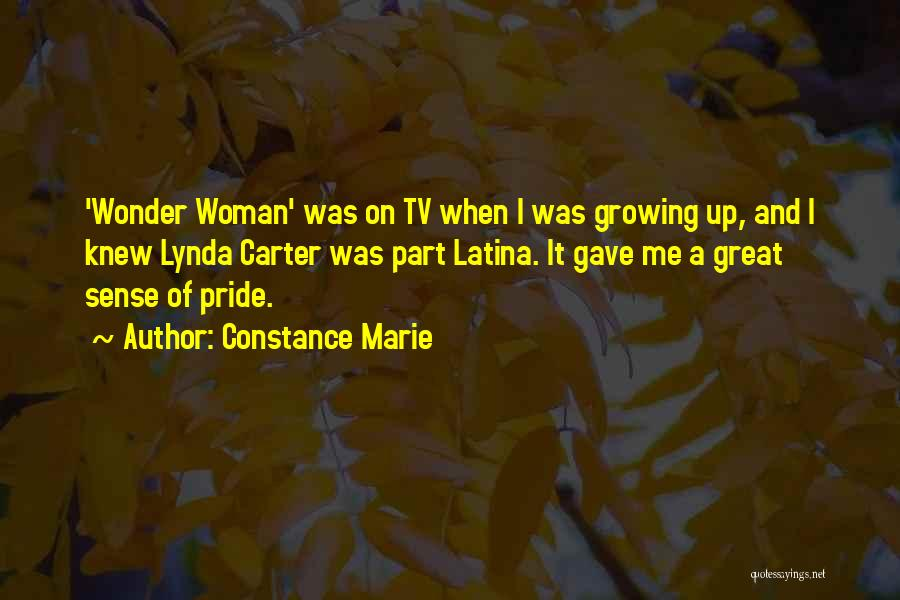 Latina Quotes By Constance Marie