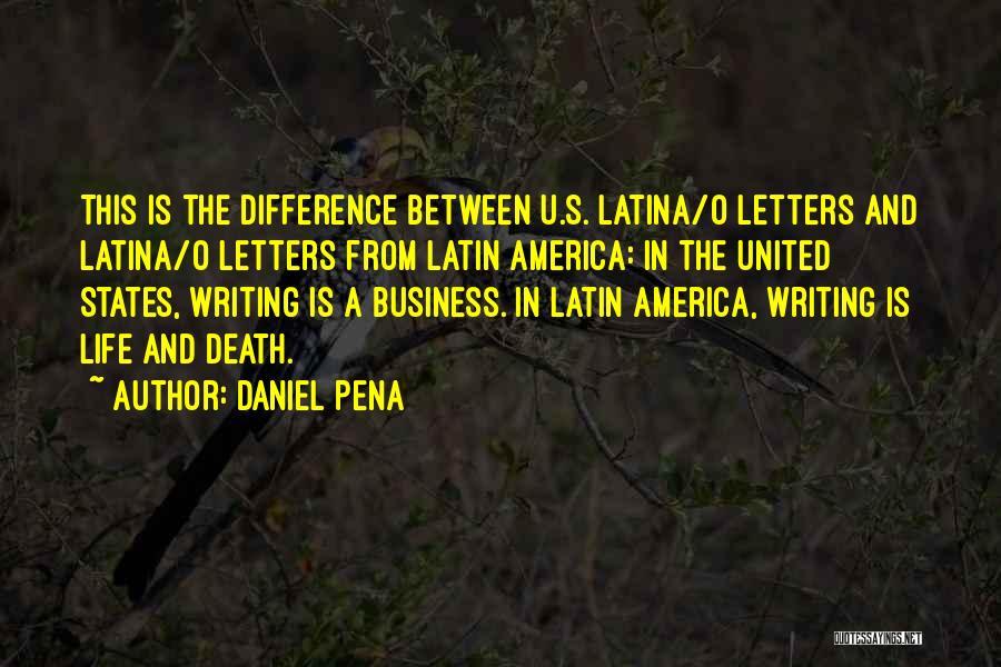 Latina Quotes By Daniel Pena