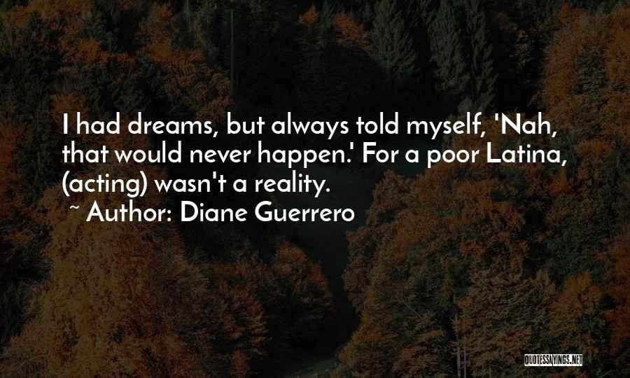 Latina Quotes By Diane Guerrero