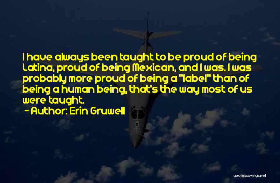Latina Quotes By Erin Gruwell