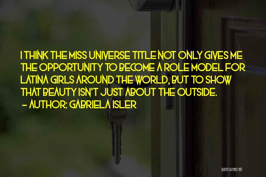 Latina Quotes By Gabriela Isler