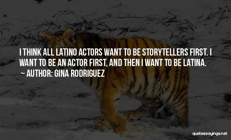 Latina Quotes By Gina Rodriguez