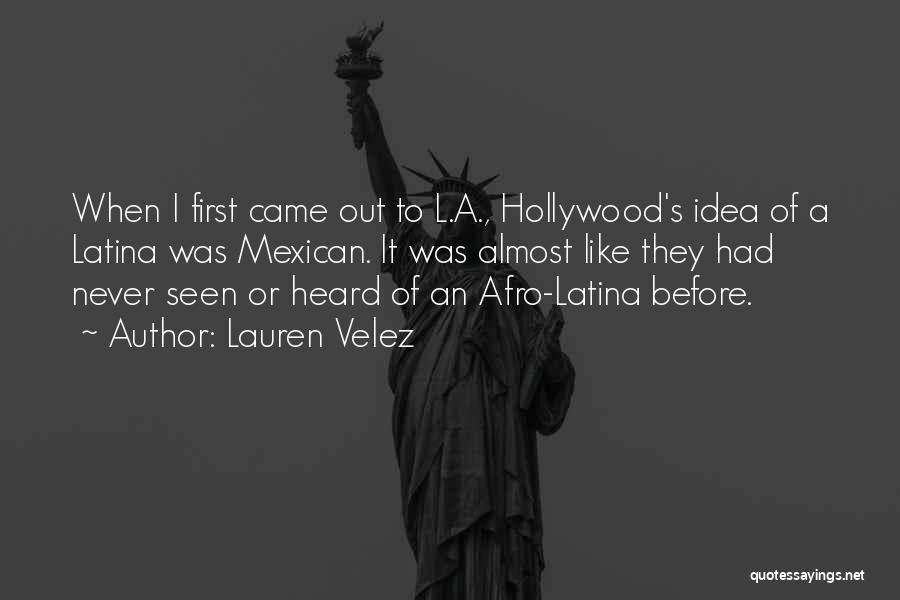 Latina Quotes By Lauren Velez