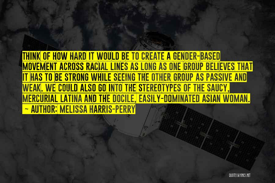 Latina Quotes By Melissa Harris-Perry