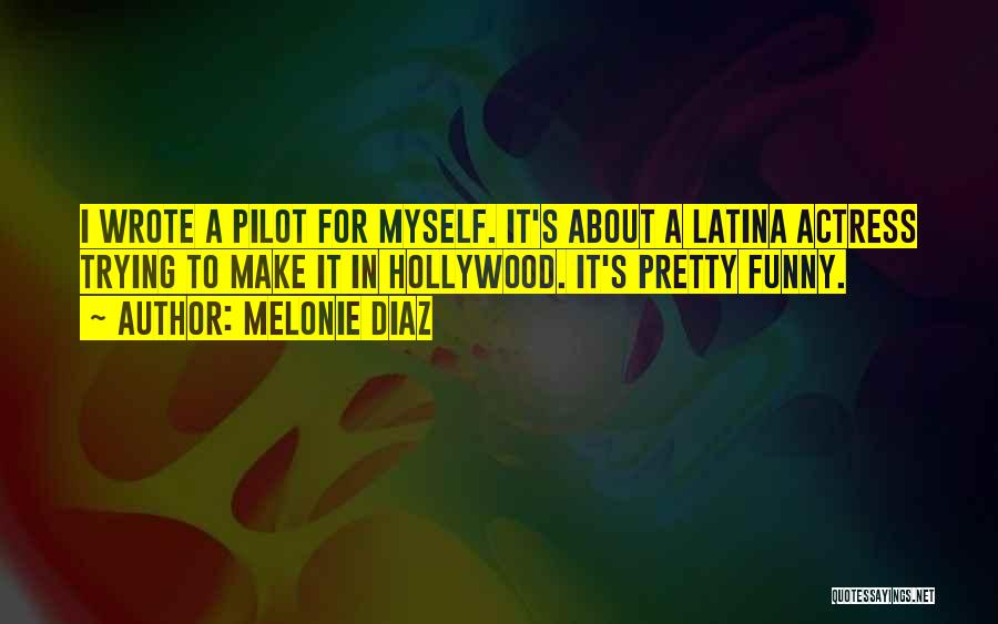 Latina Quotes By Melonie Diaz