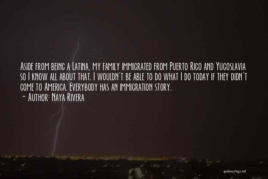 Latina Quotes By Naya Rivera
