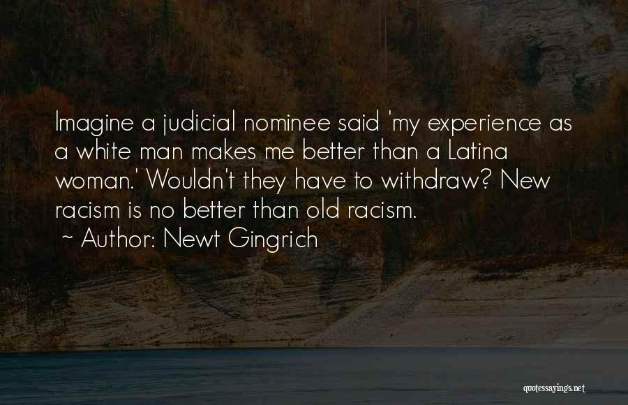 Latina Quotes By Newt Gingrich
