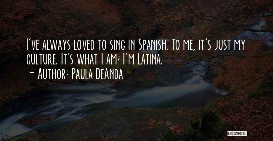 Latina Quotes By Paula DeAnda