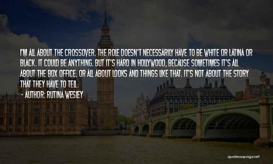 Latina Quotes By Rutina Wesley