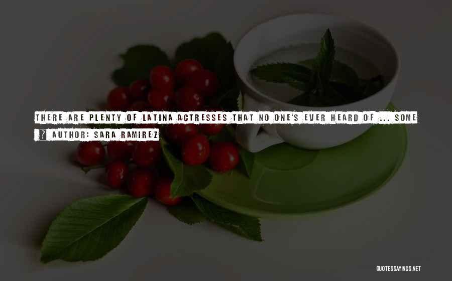 Latina Quotes By Sara Ramirez