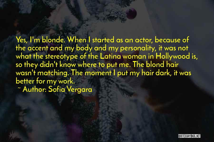 Latina Quotes By Sofia Vergara