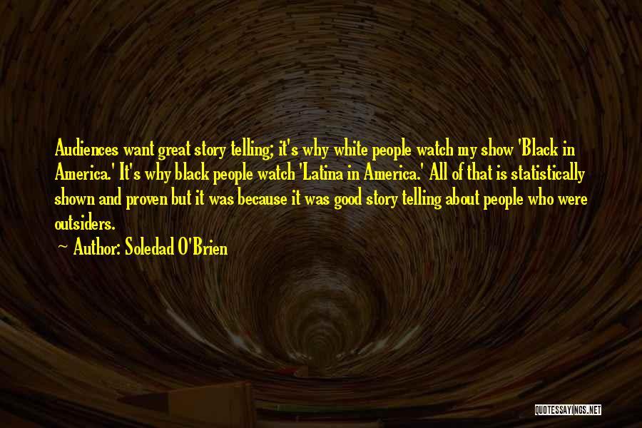 Latina Quotes By Soledad O'Brien