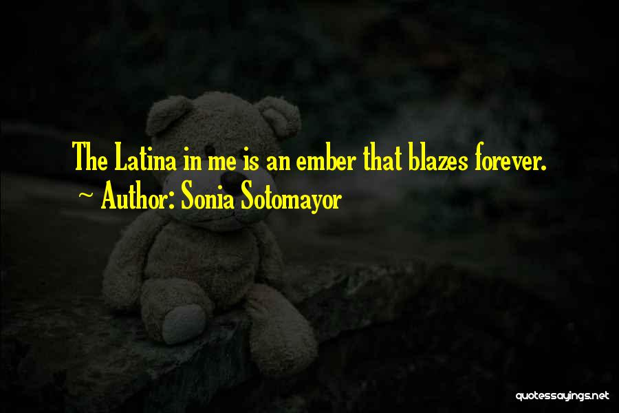 Latina Quotes By Sonia Sotomayor