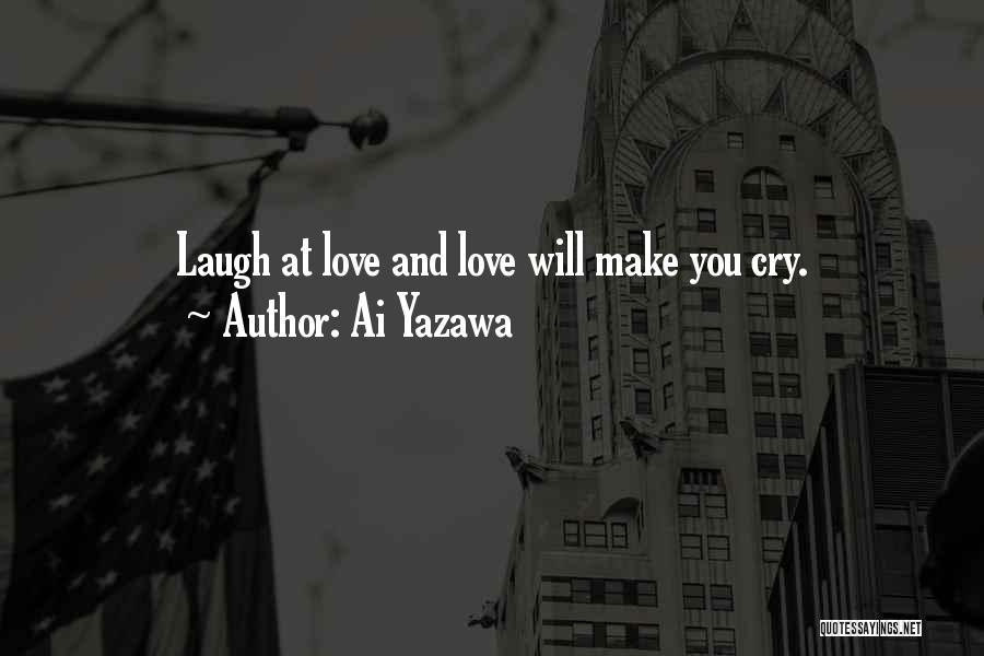 Laugh Quotes By Ai Yazawa