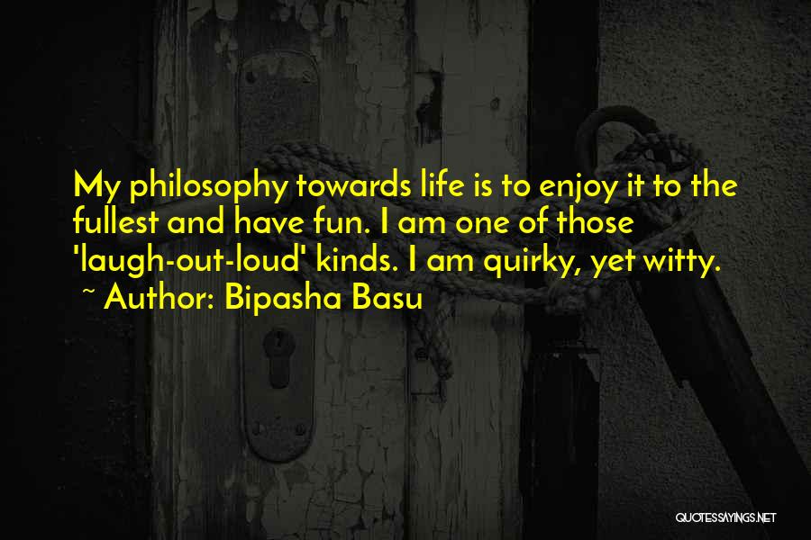 Laugh Quotes By Bipasha Basu