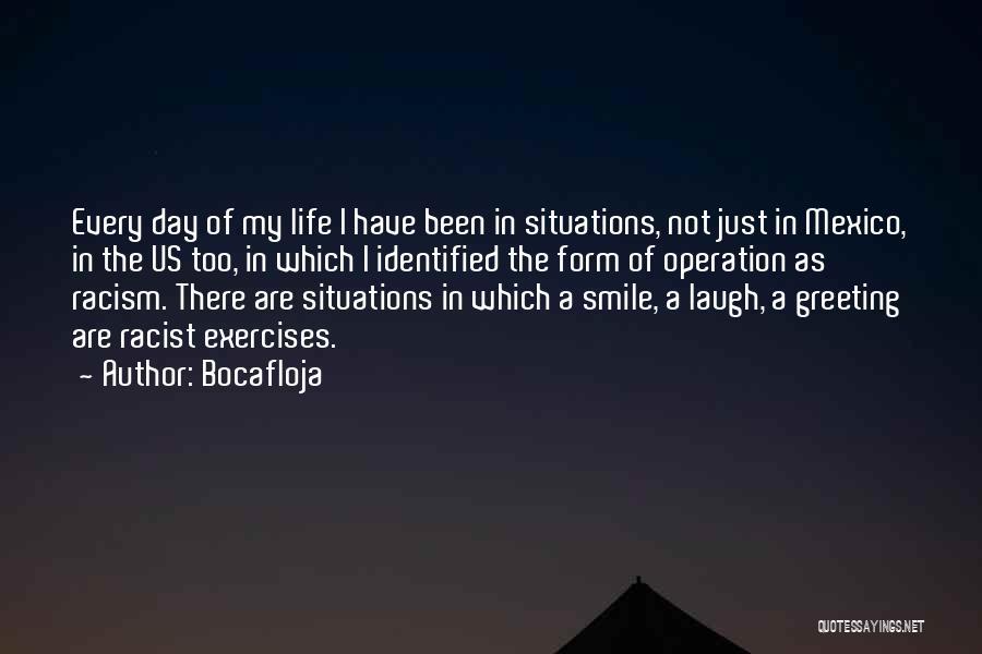 Laugh Quotes By Bocafloja