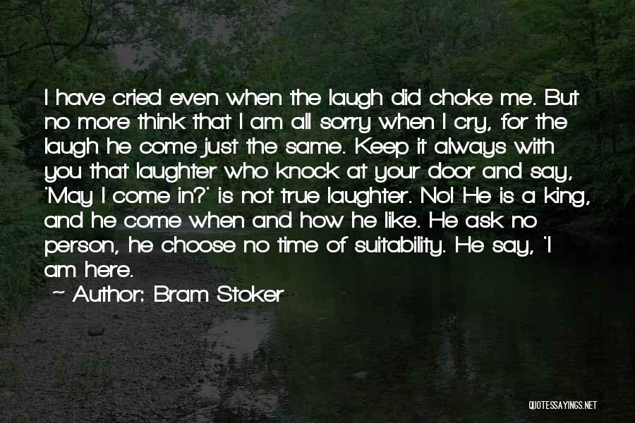 Laugh Quotes By Bram Stoker