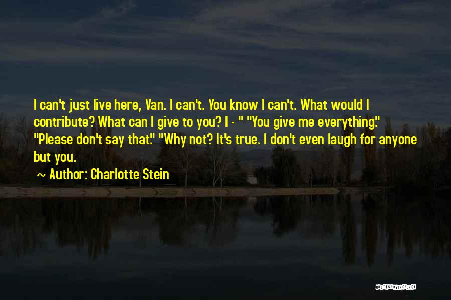 Laugh Quotes By Charlotte Stein