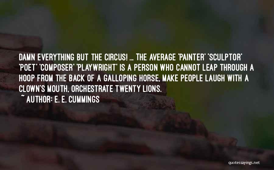 Laugh Quotes By E. E. Cummings