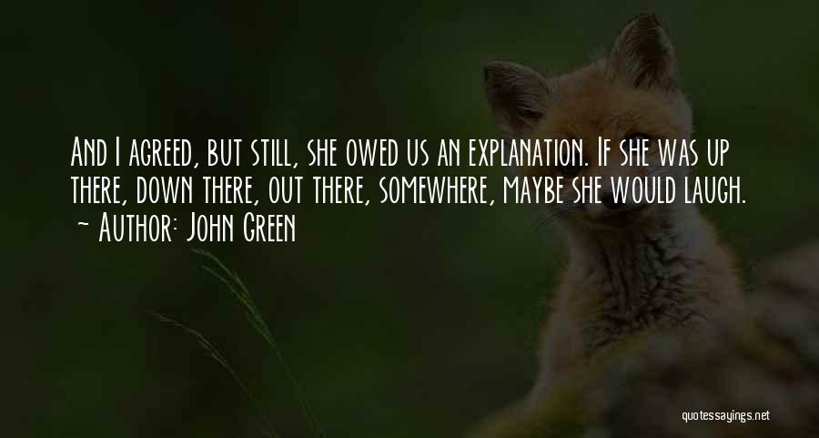 Laugh Quotes By John Green
