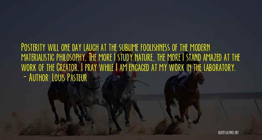 Laugh Quotes By Louis Pasteur