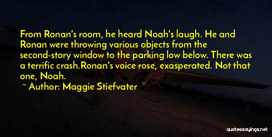 Laugh Quotes By Maggie Stiefvater
