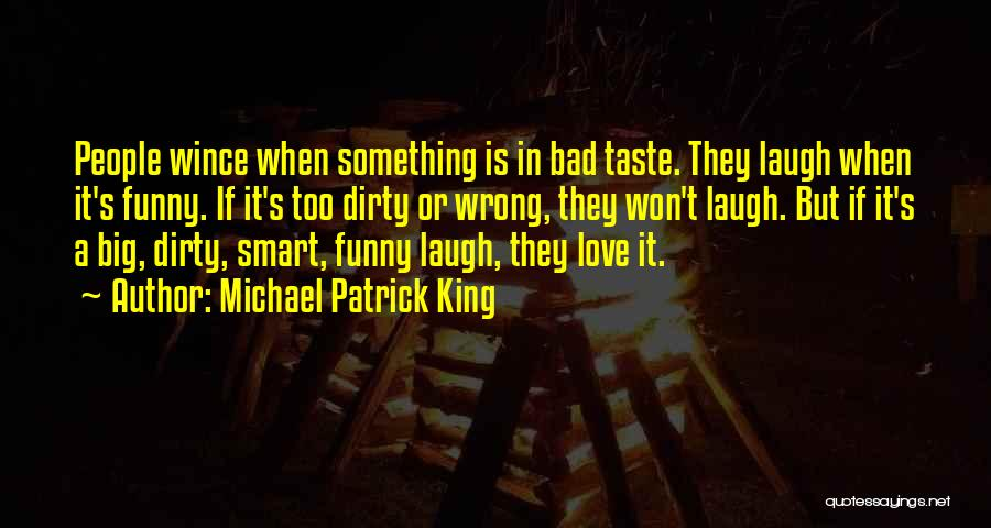 Laugh Quotes By Michael Patrick King