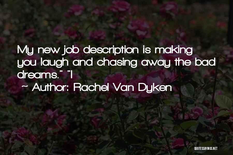 Laugh Quotes By Rachel Van Dyken