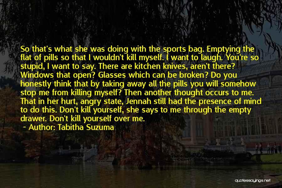Laugh Quotes By Tabitha Suzuma