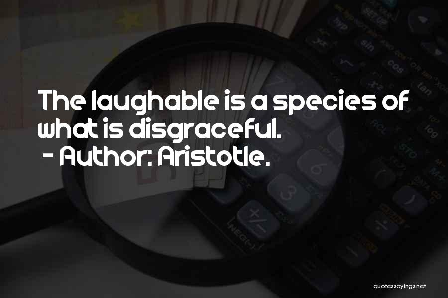 Laughable Quotes By Aristotle.