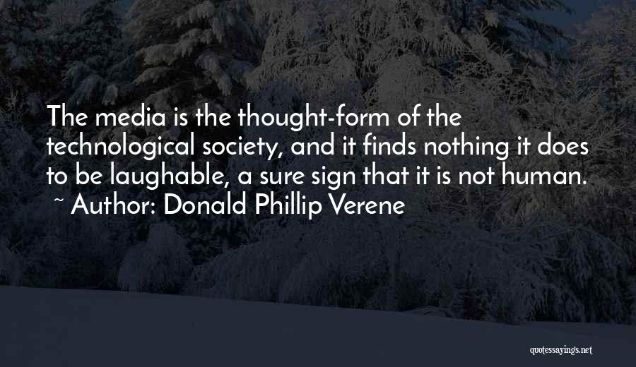 Laughable Quotes By Donald Phillip Verene