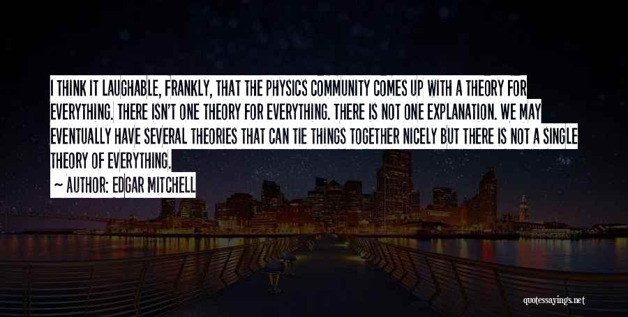 Laughable Quotes By Edgar Mitchell