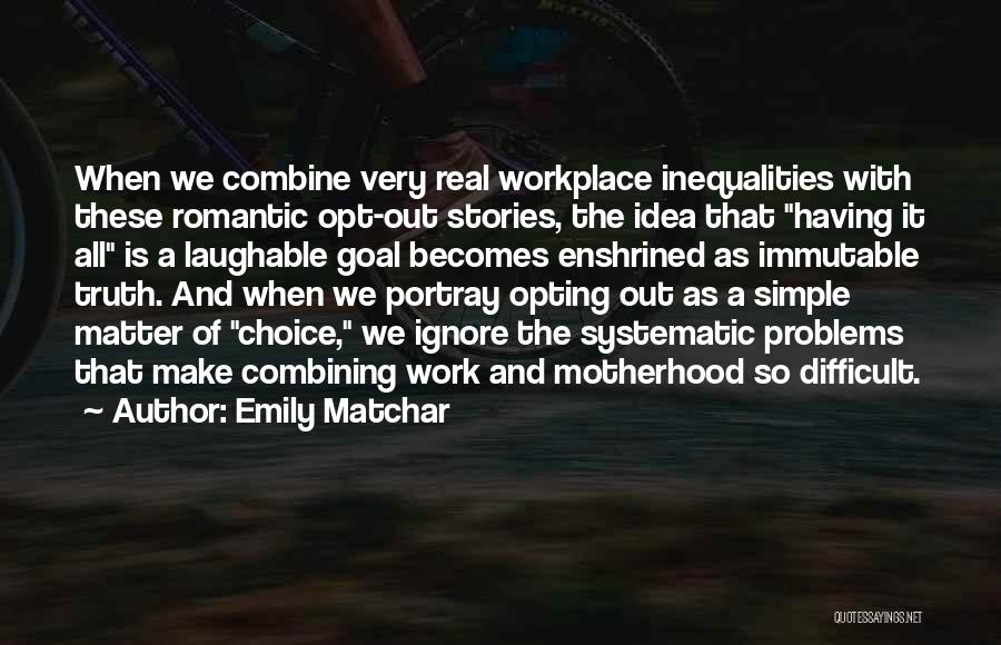 Laughable Quotes By Emily Matchar