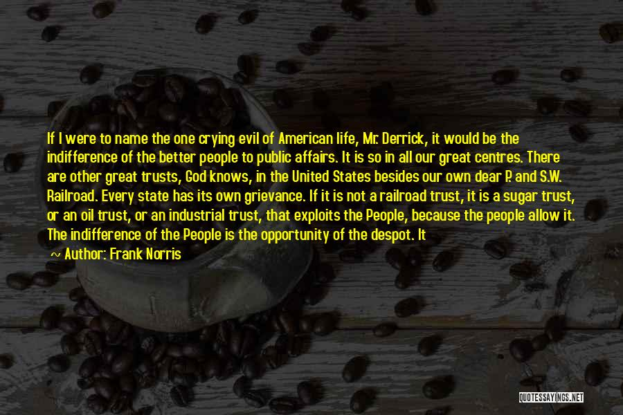 Laughable Quotes By Frank Norris
