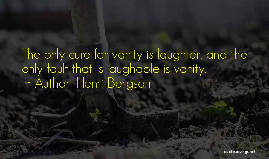 Laughable Quotes By Henri Bergson