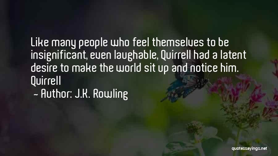 Laughable Quotes By J.K. Rowling