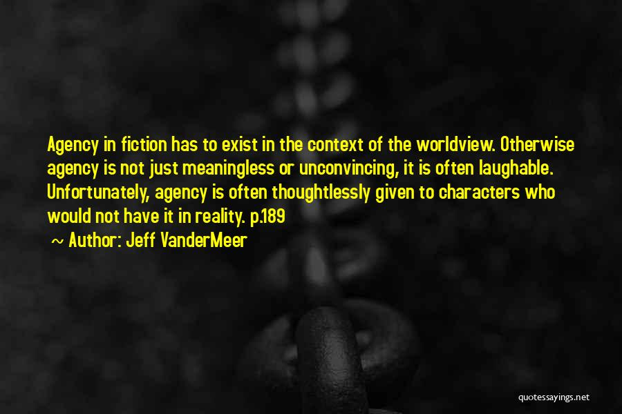 Laughable Quotes By Jeff VanderMeer