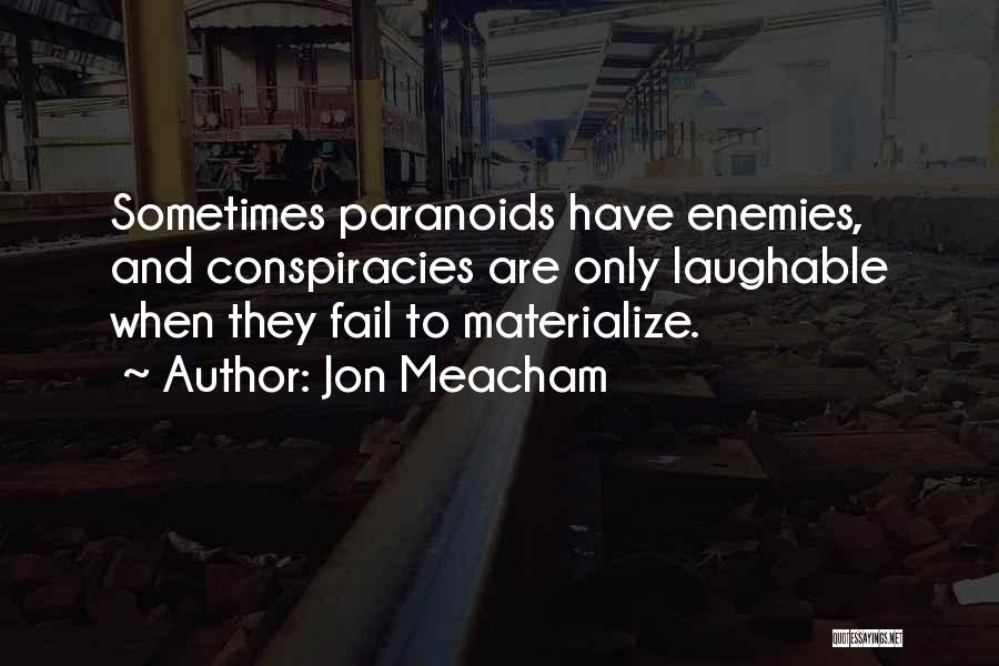 Laughable Quotes By Jon Meacham