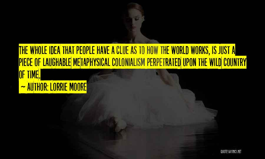 Laughable Quotes By Lorrie Moore