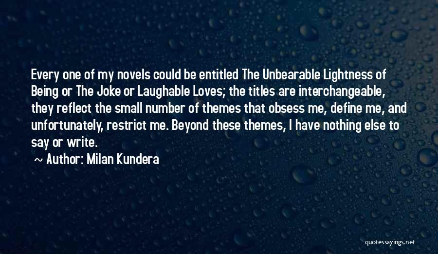 Laughable Quotes By Milan Kundera