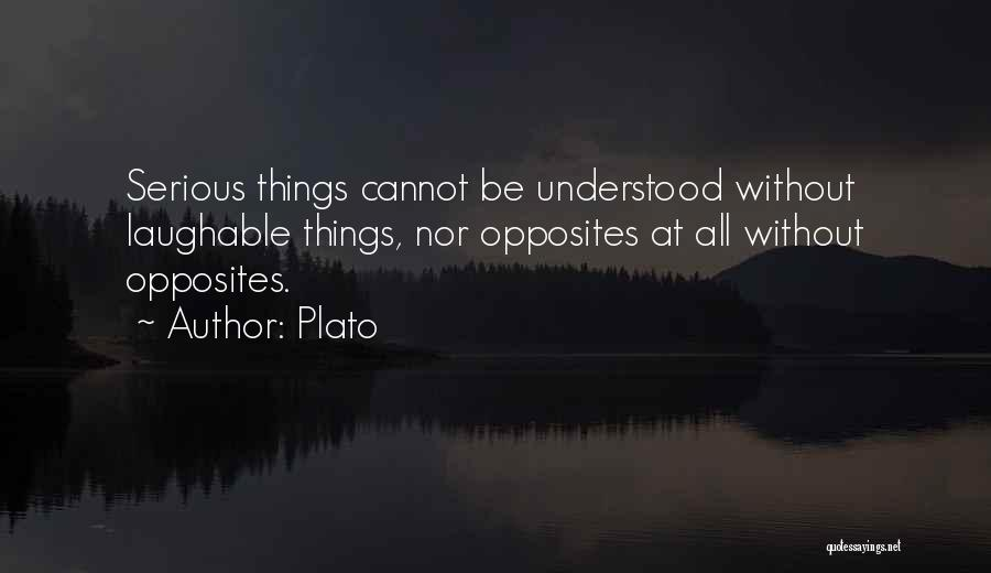 Laughable Quotes By Plato