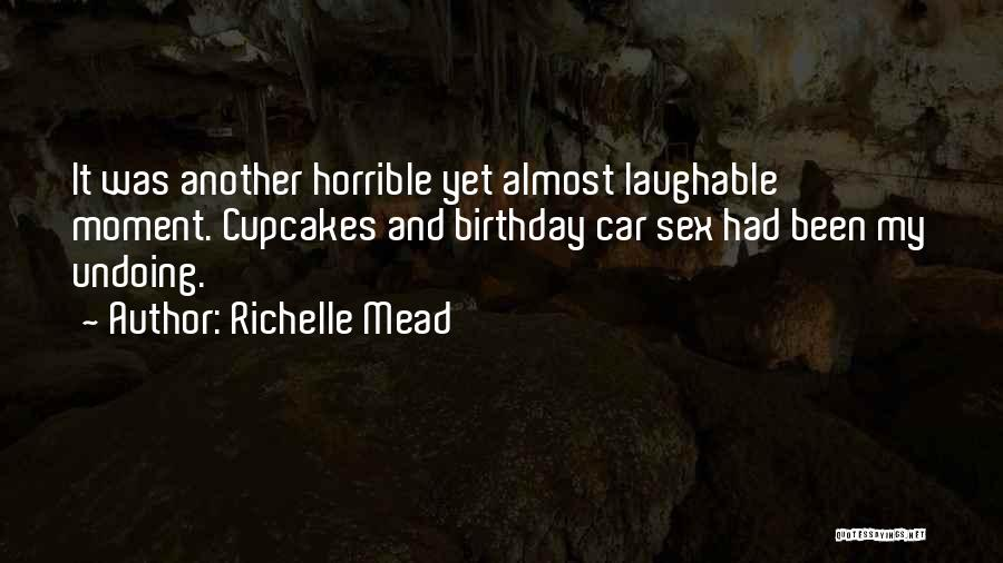 Laughable Quotes By Richelle Mead