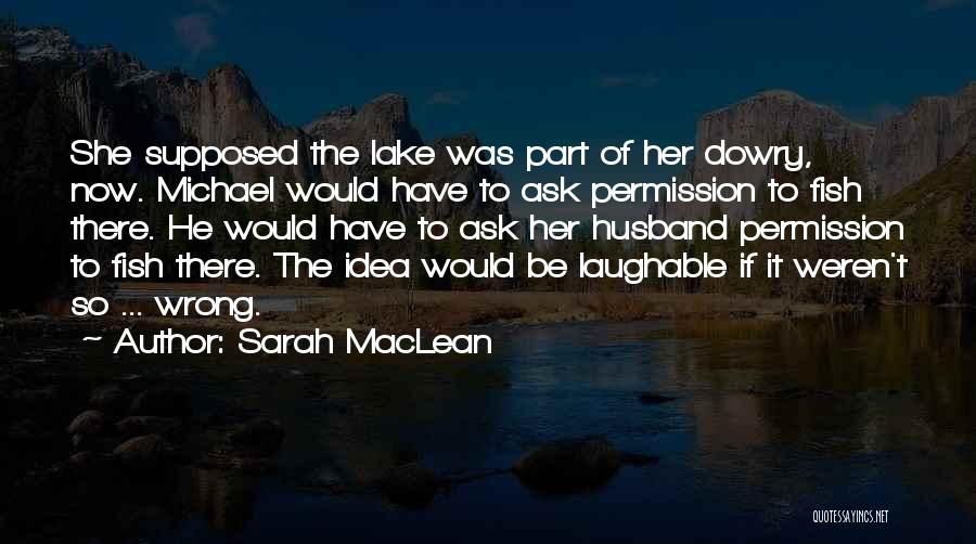 Laughable Quotes By Sarah MacLean